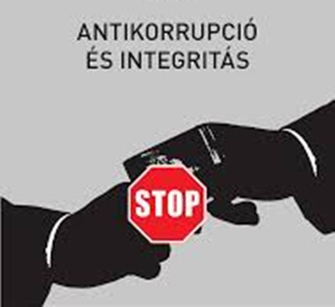 Integritás, hivatásetika és korrupciómegelőzés